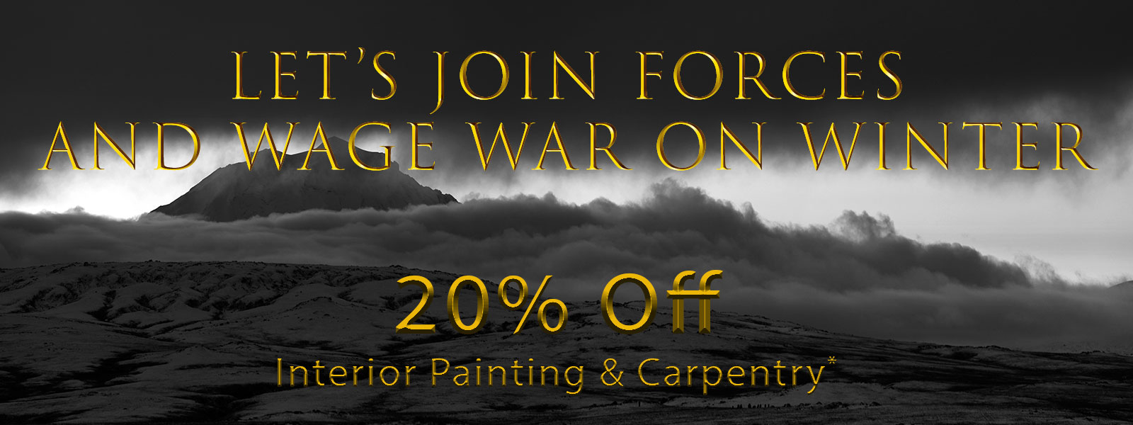 Wage War on Winter with 20% Off